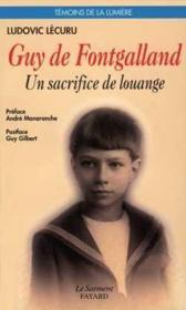 Guy De Fontgalland, 1913-1925 - Un Sacrifice De Louange - Couverture - Format classique