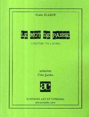 Le mot de passe ; comédie en trois actes - Couverture - Format classique