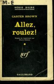 Allez, Roulez ! ( Madame You'Re Mayhem ). Collection : Serie Noire N° 619 - Couverture - Format classique
