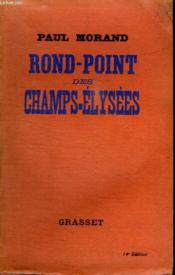 Rond Point Des Champs Elysees. - Couverture - Format classique