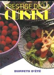 Prestige De La Cuisine. Buffets D Ete. - Couverture - Format classique