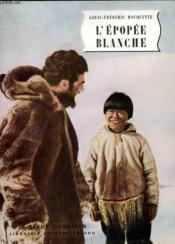L'Epopee Blanche. Le Livre Chretien N° 19. - Couverture - Format classique
