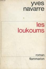 Les Loukoums. - Couverture - Format classique