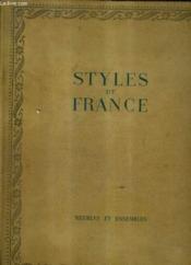 Styles De France Meubles Et Ensembles De 1610 A 1920. - Couverture - Format classique
