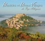 Bastides Et Beaux Villages Du Pays Albigeois - Couverture - Format classique