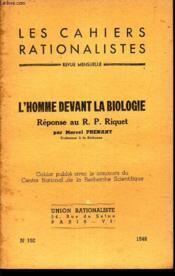 L'Homme Devant La Biologie - Reponse Au R.P. Riquet / N°102 - 1948 / Les Cahiers Rationalistes - Couverture - Format classique