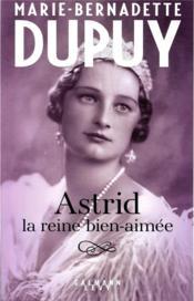 Astrid, la reine bien aimée - Couverture - Format classique