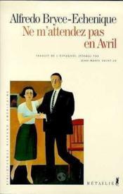 Ne M'Attendez Pas En Avril - Couverture - Format classique