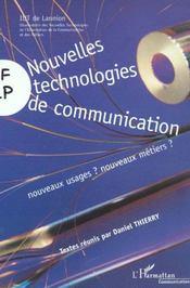 Nouvelles Technologies De Communication ; Nouveaux Usages ? Nouveaux Metiers - Intérieur - Format classique