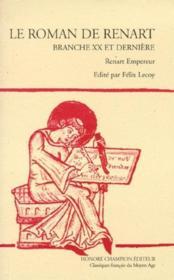 Le roman de Renart ; branche XX et dernière ; Renart empereur - Couverture - Format classique