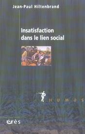 Insatisfaction dans le lien social - Intérieur - Format classique