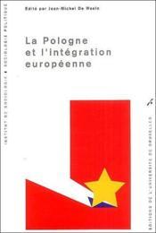 La Pologne et l'intégration européenne - Couverture - Format classique