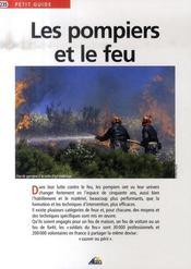Petit Guide T.235 ; Les Pompiers Et Le Feu - Intérieur - Format classique