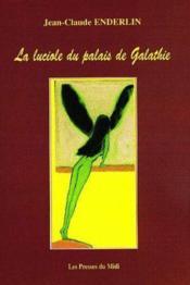 La Luciole Du Palais De Galathie - Couverture - Format classique