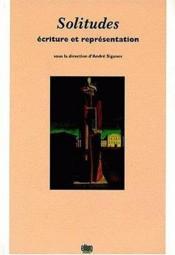 Solitudes. ecriture et representation - Couverture - Format classique