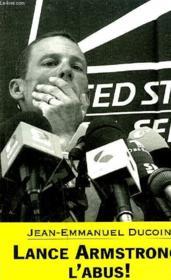 Lance Armstrong, l'abus ! - Couverture - Format classique