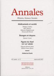 ANNALES HISTOIRE SCIENCES SOCIALES N.62/2 ; médicaments et société ; étrangers et citoyens ; figures du rituel (XIIe-XIIIe siècle) - Couverture - Format classique