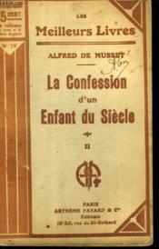 La Confession D'Un Enfant Du Siecle. Tome 2. Collection : Les Meilleurs Livres N° 78. - Couverture - Format classique