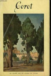 Jean Baptiste Corot. ( 1796 - 1875 ) . Collection : Le Grand Art En Livres De Poche N° 30 - Couverture - Format classique