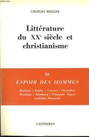 LITTERATURE DU XXe SIECLE ET CHRISTIANISME III : Espoir de shommes - Couverture - Format classique