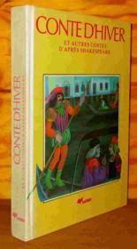 Conte D'Hiver Et Autres Contes D'Apres Shakespeare - Couverture - Format classique
