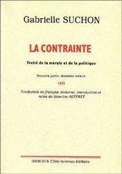 La contrainte ; traité de la morale et de la politique (1693) t.1, 2e section - Couverture - Format classique