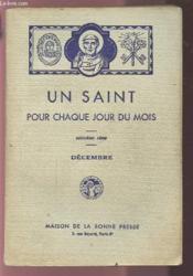 Un Saint Pour Chaque Jour Du Mois - Deuxieme Serie : Decembre. - Couverture - Format classique