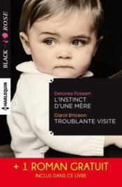 L'instinct d'une mère ; troublante visite ; le miroir du mensonge - Couverture - Format classique