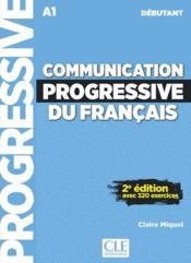 Communication progressive du français ; FLE ; A1 ; débutant (2e édition) - Couverture - Format classique