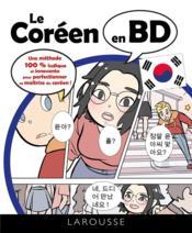 Le coréen en BD ; une méthode 100% ludique et innovante pour perfectionner sa maîtrise du coréen ! - Couverture - Format classique
