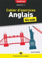 Cahier d'exercices anglais confirmé pour les nuls - Couverture - Format classique
