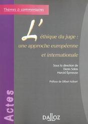 L'ethique du juge : une approche europeenne et internationale (1re édition) - Intérieur - Format classique