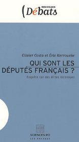 Qui sont les députés français ? enquête sur des élites inconnues - Intérieur - Format classique