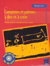 Comptines et poèmes à dire et à créer ; cycle 1 et 2 - Couverture - Format classique