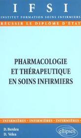 Pharmacologie Et Therapeutique En Soins Infirmiers - Intérieur - Format classique