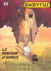 Papyrus t.26 ; le masque d'Horus - Intérieur - Format classique