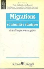 Migrations Et Minorites Ethniques Dans L'Espace Europeen. - Couverture - Format classique