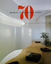 Meubles et decors des annees 70 - Couverture - Format classique