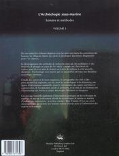 L'Encyclopedie D'Archeologie Sous-Marine T.1 ; L'Archeologie Sous-Marine ; Histoire Et Methodes - 4ème de couverture - Format classique