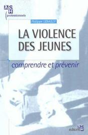 La Violence Des Jeunes Dans Les Quartiers Defavorises - Intérieur - Format classique