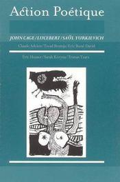 Revue Action Poetique N.182 ; John Cage, Lucebert, Saül Yurkievich - Intérieur - Format classique