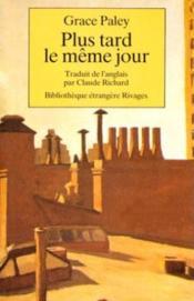 Plus Tard Le Meme Jour - Couverture - Format classique