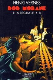 Bob Morane ; intégrale t.8 - Couverture - Format classique