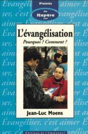 L'evangelisation - pourquoi ? comment ? - Couverture - Format classique