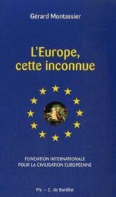 L'Europe, cette inconnue - Couverture - Format classique