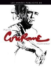 Les années publicité de Pierre Couronne - Couverture - Format classique