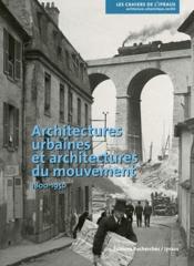 Architectures Urbaines 1800-1950, Cahier De L'Ipraus N 8 - Couverture - Format classique