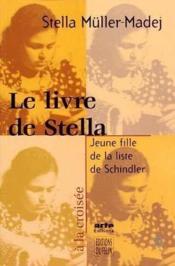 Le Livre De Stella Jeune Fille De La Liste Schindler - Couverture - Format classique