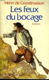 Les Feux Du Bocage. - Couverture - Format classique