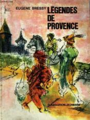 Legendes De Provence. Collection : Flammarion Jeunesse N° 27 - Couverture - Format classique